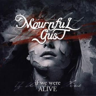 If We Were Alive