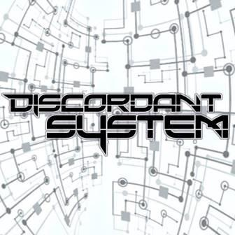 Discordant System